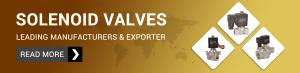 Solenoid Valves Manufacturer In Ahmedabad